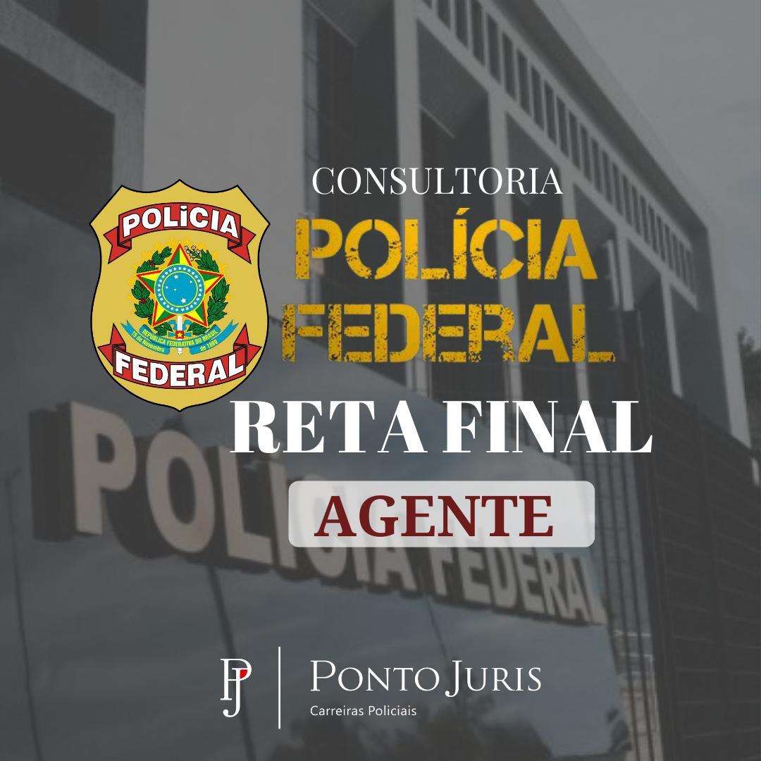 Reta Final - Agente/PF
